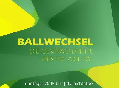 Tischtennis | Gesprächsreihe BALLWECHSEL des TTC Aichtal